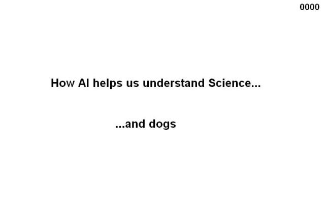 0000 Title How AI helps us understand Science  and dogs 01