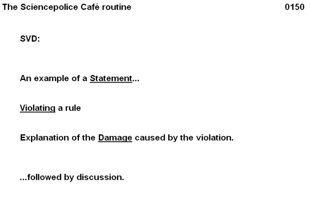 0150 Sciencepolice Café routine 02